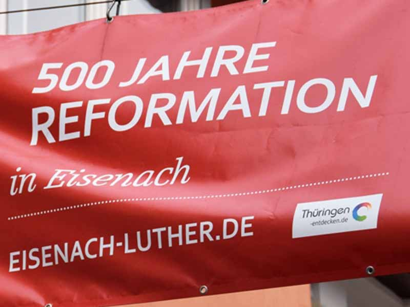 500 Jahre Reformation Luther in Eisenach